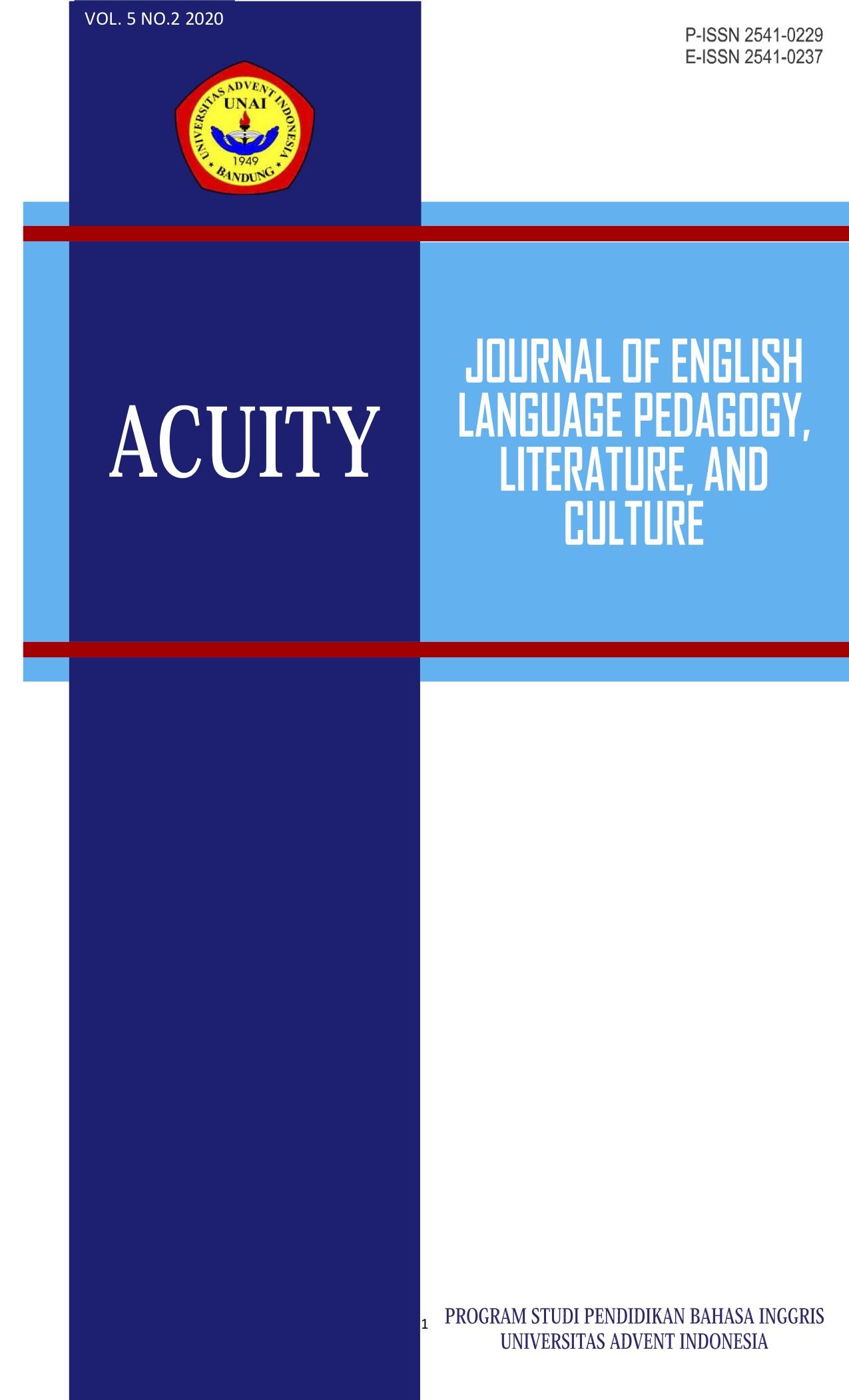 View Vol. 5 No. 2 (2020): Acuity: Journal of English Langauge Pedagogy, Literature & Culture