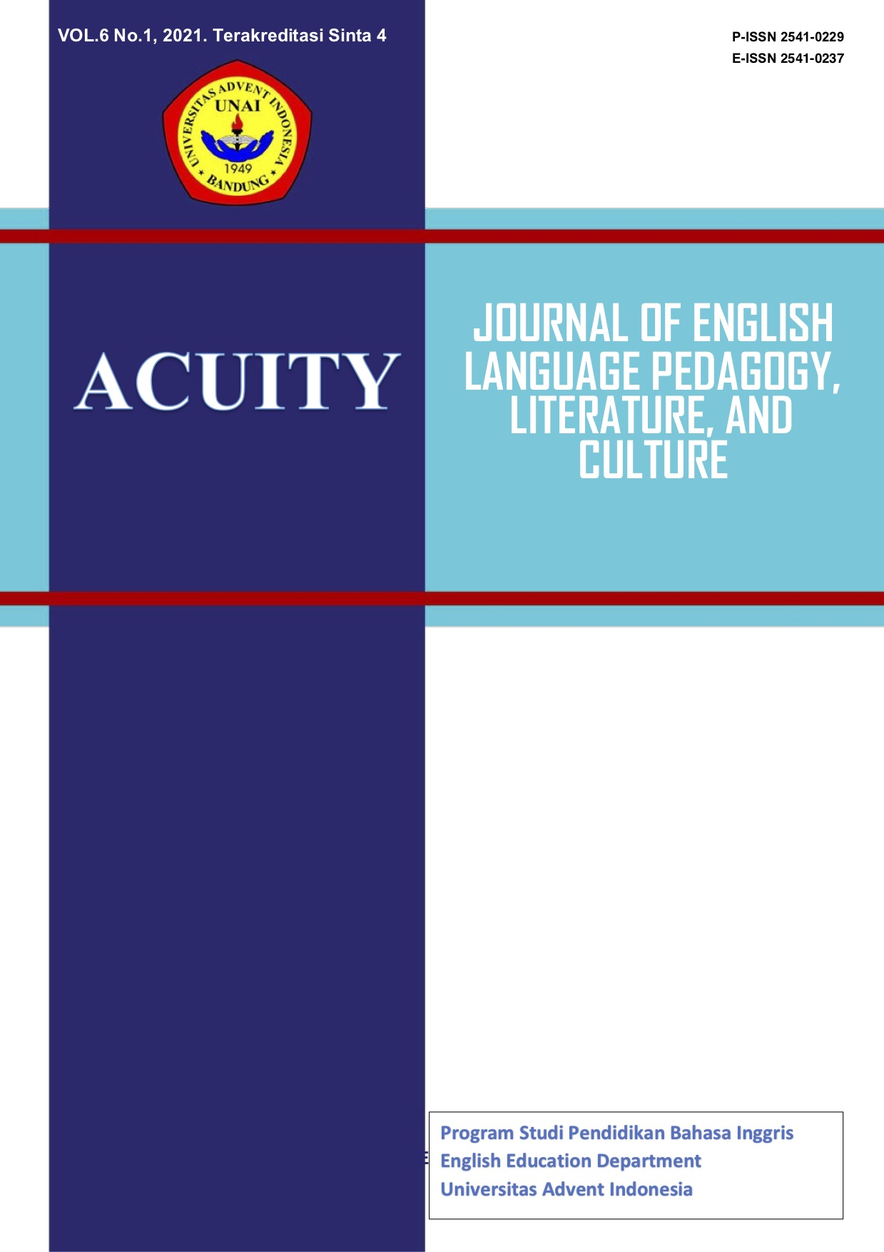 View Vol. 6 No. 1 (2021): Acuity: Journal of English Language Pedagogy, Literature & Culture